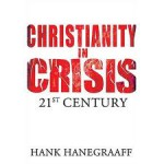 Review: Christianity in Crisis, 21st Century
