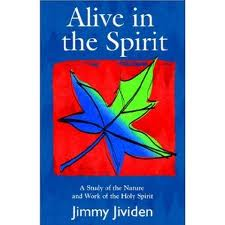 Alive in the Spirit, by Jimmy Jividen
