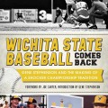 Book cover for Wichita State Baseball Comes Back
